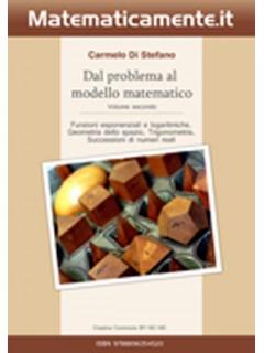 Dal problema al modello matematico 2 (ebook)