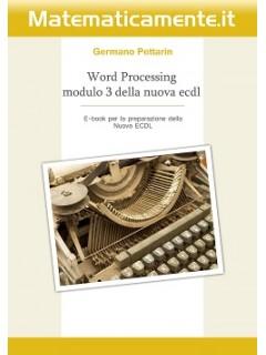 Nuova ECDL modulo 3: Word processing ebook