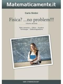 Fisica 2? No problem (ebook)