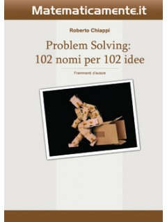 Problem Solving: 102 nomi per 102 idee (ebook)