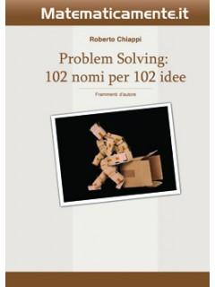 Problem Solving: 102 nomi per 102 idee (ebook)