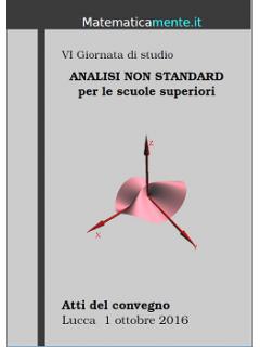 VI Giornata di studio Analisi Non Standard per le scuole superiori (libro)