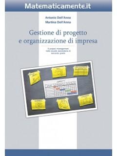 Gestione di progetto e organizzazione di impresa (ebook)