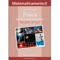 Fisica per la scuola superiore (ebook)