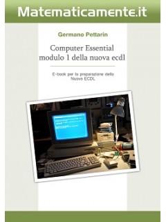 Nuova ECDL modulo 1, Computer Essential