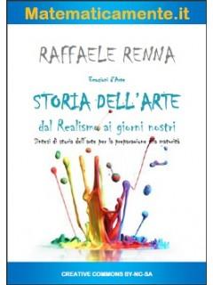 Storia dell'arte, dal Realismo ai giorni nostri (ebook)