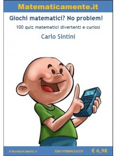 Giochi matematici? No problem! (ebook)